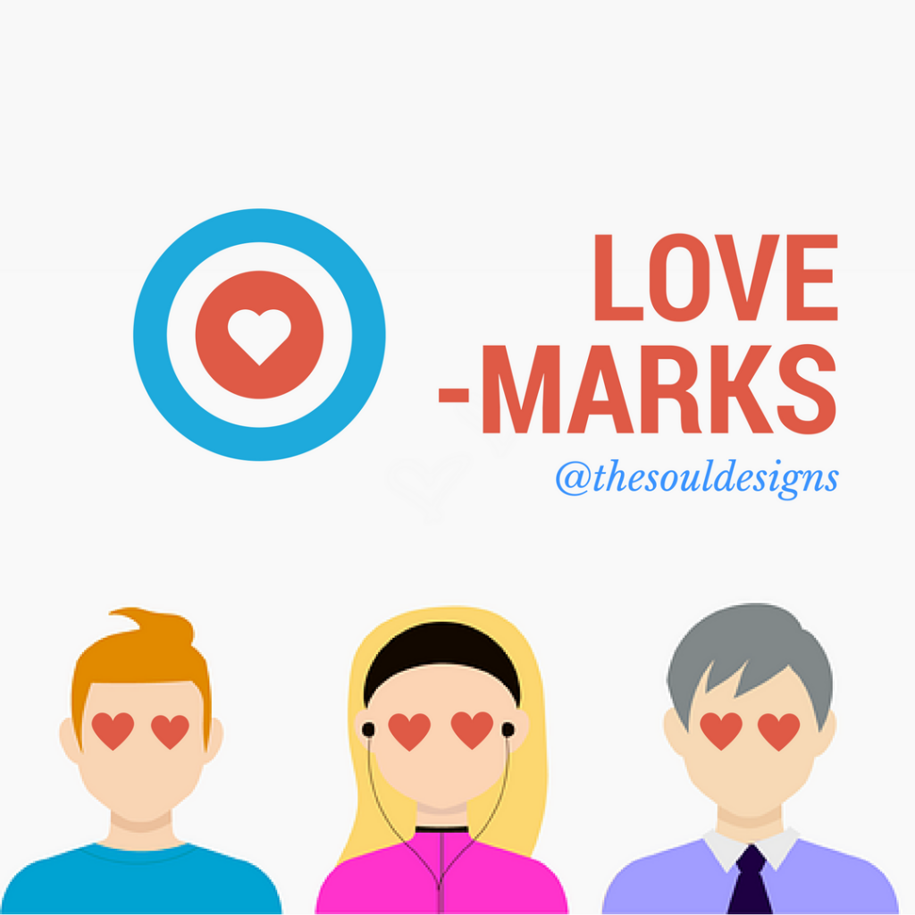 Lovemarks: Enamora a tus clientes-the soul designs