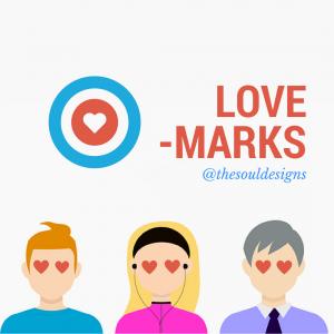 Lovemarks: Enamora a tus clientes-the soul designs